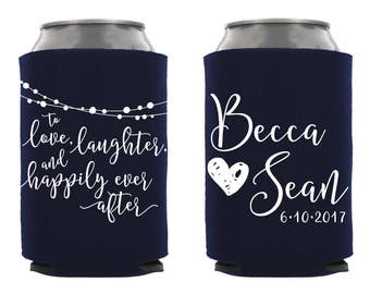 Love Laughter Happily Ever After Can Cooler, Personalized Wedding Can Cooler, Custom Wedding Can Cooler, Wedding Favors