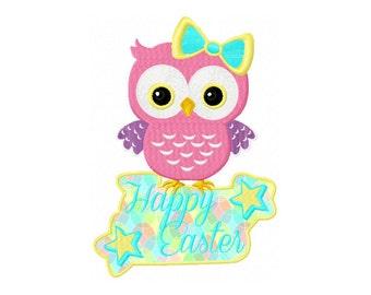 Sale - Owl Applique Design - Easter Owl Embroidery Design - Happy Easter Applique Design - Happy Easter Design - Easter Digitizing