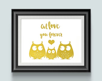 Baby gift, owl baby decor, Owl Love You Forever, Owl print, Gold foil Art, Owl Art, woodland theme, baby room