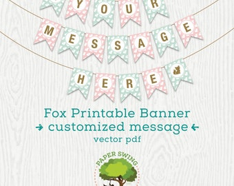 Fox Printable Banner (Personalized Message)