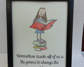 A4 Matilda Quote and Watercolour Painting Roald Dahl Quentin Blake Hand Painted A5 8x10 inch