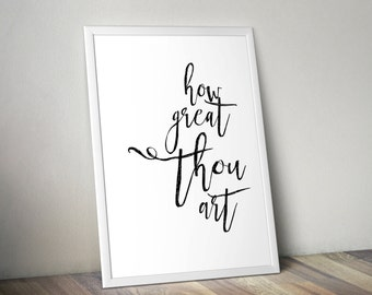 How Great Thou Art Digital Print, Printable File, Digital Print file, Faith, Printable, How Great Print, How Great Thou Art