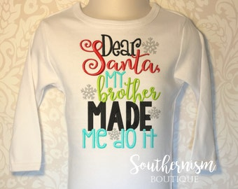 Christmas Shirt, Dear Santa, Sibling Shirts, Sibling Christmas Shirts, Funny Christmas Shirt, Custom, Personalized Chritmas, Monogram
