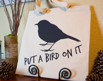Put A Bird On It  - Natural Canvas Market Bag