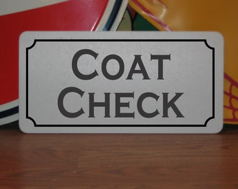 COAT CHECK Metal Sign For Bar Restaurant Club Hotel