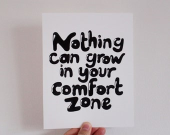 Nothing can grow in your comfort zone, Motivational Wall Art, Inspiration, Handlettered, Typography