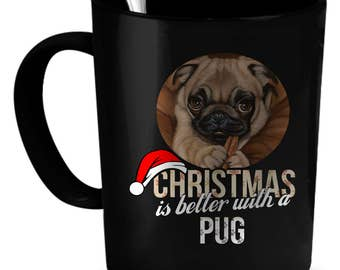 Pug Coffee Mug 11 oz. Perfect Gift for Your Dad, Mom, Boyfriend, Girlfriend, or Friend - Proudly Made in the USA! Pug gift