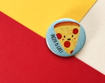 Pizza is Life - 38mm - Pin Badge - Button Badge - Pizza Badge - Food Badge - Button Pin - Gift for Pizza Lovers - Fun Food Badge - Food