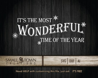 It's the most Wonderful time of Year SVG Cut Files - Vinyl Cutters, Screen Printing, Silhouette, Die Cut Machines, & More