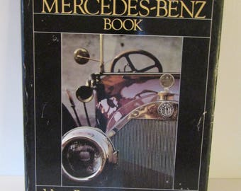 The Mercedes-Benz Book Arthors Victor Boesen and Wendy Grad 1981