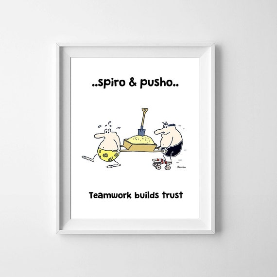 Spiro And Pusho Funny People Gag Cartoon Teamwork Quotes Wall Art Instant Download Greeting Quotes Typography Printable Home Kids Room Decor