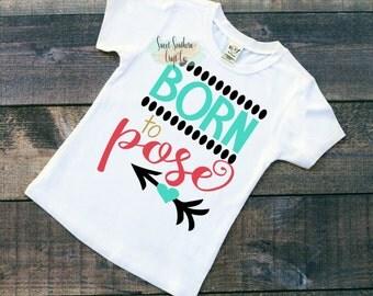 FREE SHIPPING***Born to Pose Baby & Youth Shirt/bodysuit,Kids Shirt, New Baby,Photo Shirt, 1st Birthday, Girls Shirts,Birthday Shirt