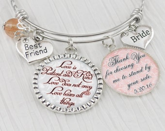 Bride Gift from Bridesmaid or Maid of Honor- Bride Bangle BRACELET - Gift from Matron-Bride Jewelry-Thank you for choosing me, Best Friend