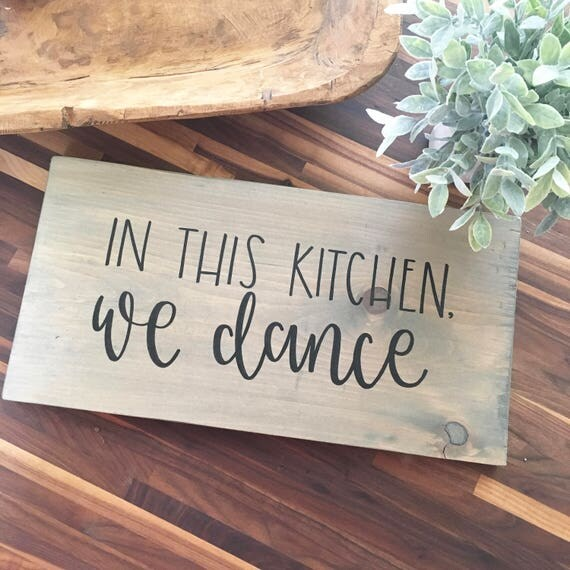 In This Kitchen We Dance Large Wood Sign