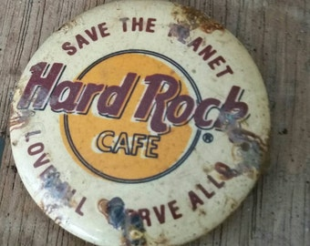 """Vintage Pin Back Button Hard Rock Cafe """"Save the Planet Love All Serve All""""/Rusty Pinback/Rusty Patina/Collectible Button"""