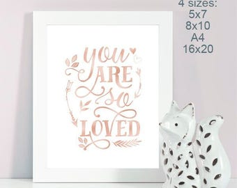 Instant Download, You are loved, Nursery Decor, Nursery Wall Art, Rose Gold Foil, Nursery printable, Rose Gold Nursery, Gift for new mom