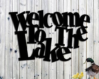 Welcome To The Lake Whimsical Metal Sign - Lake House - Cottage Or Cabin Decor - Beach Sign - Welcome Beach Sign