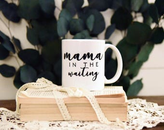WAITING MAMA Coffee Mug