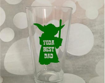 Yoda Best Dad Glass; Father's Day Gift