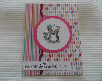 handmade card, you're stinkin cute, skunk feature, notecard, blank inside, just because, friendship, birthday, get well, thinking of you, hi
