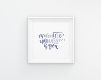 My Whole Universe is You | Love Me Right EXO Watercolor Lettering/Calligraphy A5 Digital Print - Instant Download