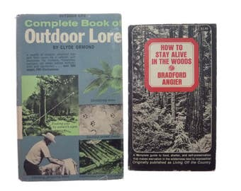 Complete Book of Outdoor Lore Clyde Ormond 1964, How to Stay Alive in Woods Book