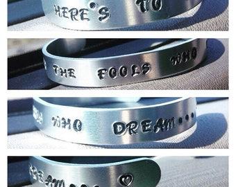 "La La Land inspired ""Fools Who Dream"" Metal Stamped Bracelet"