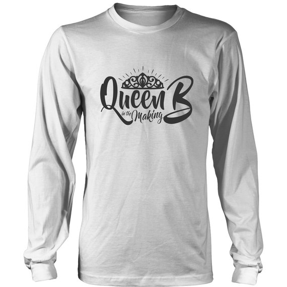 Long Sleeve Shirt - Queen B In The Making