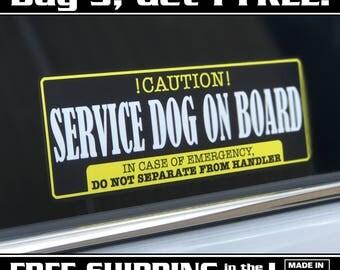 Service Dog On Board, Service Dog Sticker, Service Dog Decal, Bumper Sticker, On Duty Service Dog Inside Sticker,