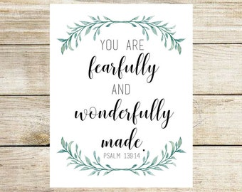 """PRINTABLE - Digital Download - """"you are fearfully and wonderfully made"""" - 8x10, flowers, fearfully and wonderfully -"""