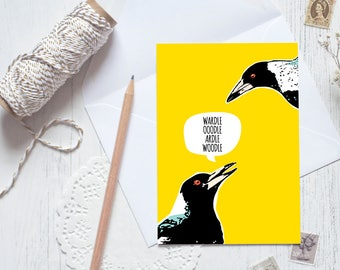 Magpie Talk greeting card / yellow black bird Australia bird song Australiana funny unique different unusual