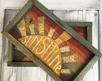 Handpainted wooden sign, somedays you have to create your own sunshine, hand painted, hand lettered, rainbow, distressed, sunshine