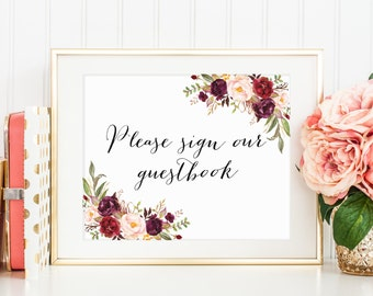Please Sign Our Guestbook Sign, Wedding Guestbook Printable, Wedding Guestbook Sign, Floral Guestbook Sign, Floral Wedding Decor, Marsala