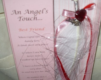 For my Best Friend,  An Angles Touch