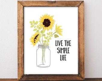 Farmhouse Decor - Farmhouse Print - Sunflower Print - Live the Simple Life - Instant Download - 8x10 - Farmhouse Printable - Mason Jar Print