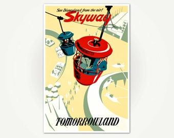 Tomorrowland Vintage Poster Print - Mid Century DIsneyland Poster Art - Tomorrowland Skyway Poster