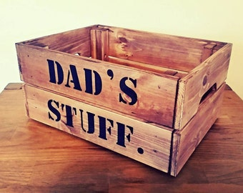 Rustic crate, Dad's crate, dad's stuff, gift for him, handpainted, present for Dad, gift box,