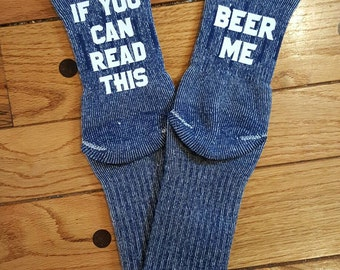 If you can read this Socks - If you can read this Beer Me Socks - funny men's socks - funny dad socks - gift for him -