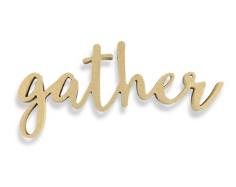 Gather Sign | Gather Wood Sign | Unfinished Word Cutout | DIY Words | Word Cutouts | Word Cut Out