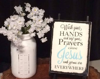 """Jesus and Germs are Everywhere sign - Bathroom sign 5.25"""" X 7.25"""""""