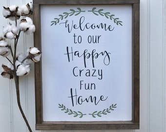 Welcome to our Home Sign- Entryway Decor- Farmhouse Signs- Farmhouse Decor- Rustic Decor