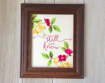 Framed Scripture Wall Art Be Still and Know, Free Motion Machine Embroidery, Handmade Original