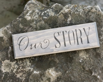 Our Story Wood Sign