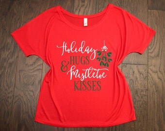 Holiday Hugs and Mistletoe Kisses- Bella + Canvas Slouchy and Relaxed Fit Tee.  Christmas shirt, mistletoe shirt, holiday hugs tee, holiday