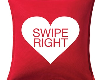 Swipe Right  -  Valentines Day Pillow