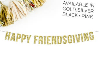 Happy Friendsgiving™ Glitter Banner | thanksgiving | banner | party | decor | friends thanksgiving