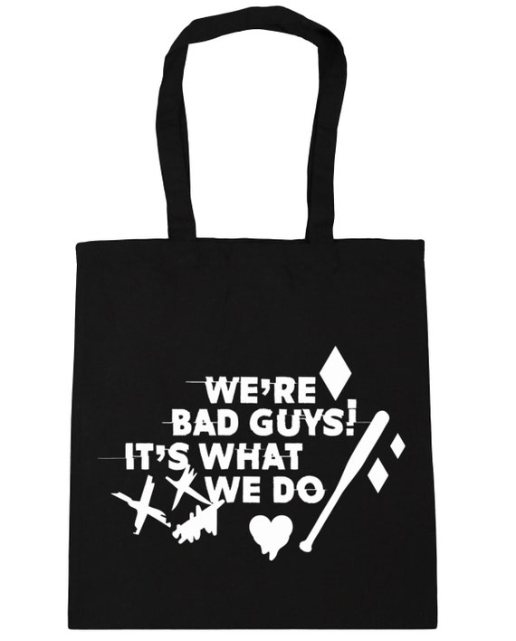 We're Bad Guys It's What We Do Harley Quote Tote