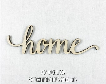 """Wooden """"home"""" Wood Word Sign, Wood Word Home, Lowercase Script Font, Home Wall Decor, Laser Cut Wood Words"""