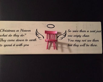 Christmas Decor: Christmas in Heaven hanging wood sign, Empty Chair hanging wood sign, Leave a seat hanging wood sign, Christmas decoration