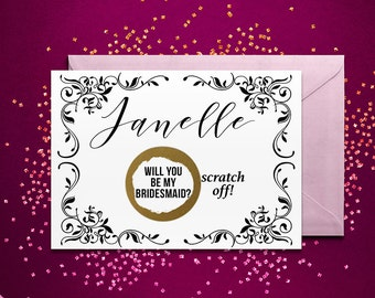 Scratch Off PERSONALIZED Will you be my Bridesmaid Card - Maid of Honor, Matron of Honor, Bridesmaid Ask Card with Metallic Envelope